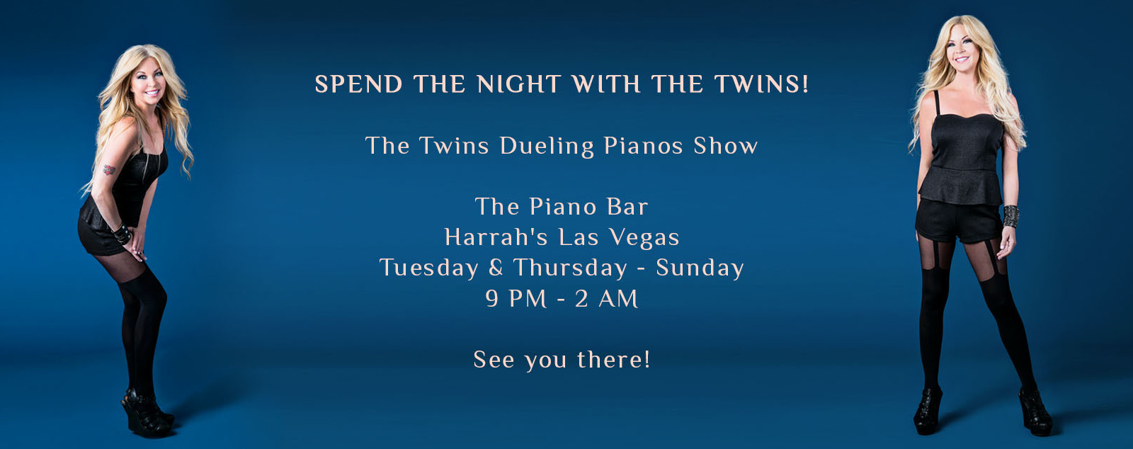 The Schedule for The twins Dueling Pianos